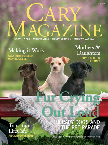 Cary Magazine - The lifestyle magazine for Western Wake County