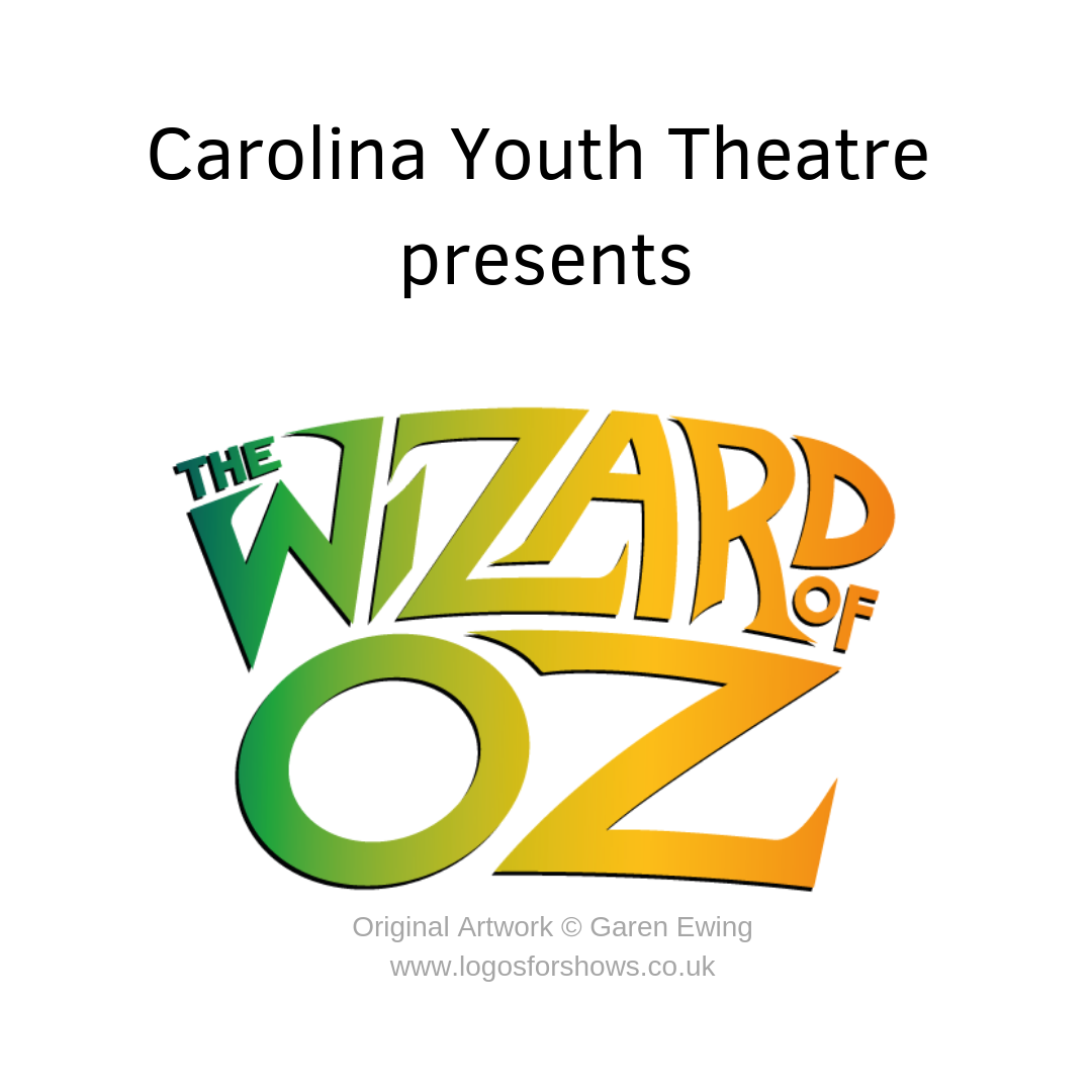 """Carolina Youth Theatre """"The Wizard of Oz"""" Auditions"""